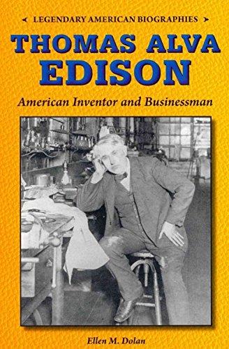 Thomas Alva Edison: American Inventor and Businessman Legendary ...