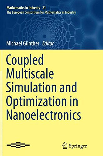 Coupled Multiscale Simulation and Optimization in Nanoelectronics (Mathematics in Industry)