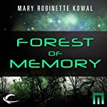 Forest of Memory: A METAtropolis Story | Mary Robinette Kowal