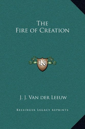 - The Fire of Creation