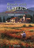 Brush with Acrylics, Terry Harrison, 1844480089