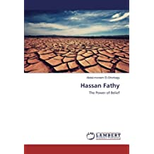 Hassan Fathy: The Power of Belief