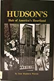 img - for Hudson's: Hub of America's Heartland book / textbook / text book