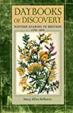 img - for Daybooks of Discovery: Nature Diaries in Britain, 1770-1870 (Under the Sign of Nature) book / textbook / text book