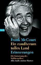 Ein rundherum tolles Land: Erinnerungen (German Edition)