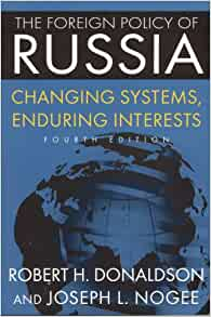 the foreign policy of russia: changing systems, enduring interests essay The tsarist roots of russia's foreign policy soviet foreign policy : from revolution to cold war soviet foreign policy : the cold war domestic factors in the making of russia's foreign policy.