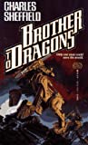 Brother to Dragons by Charles Sheffield(October 1, 1992) Paperback