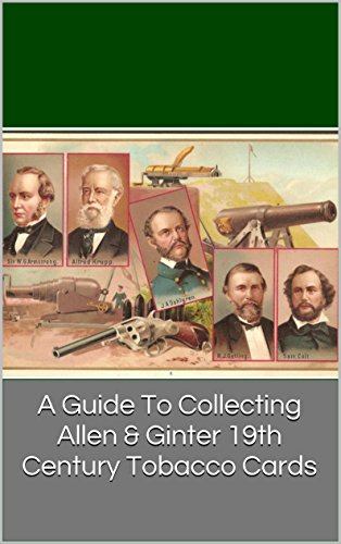A Guide To Collecting Allen & Ginter 19th Century Tobacco Cards