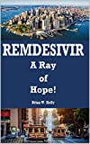 Remdesivir: A Ray of