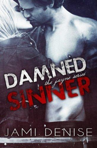 Read Online Damned Sinner: The Jayne Series (Volume 3) PDF