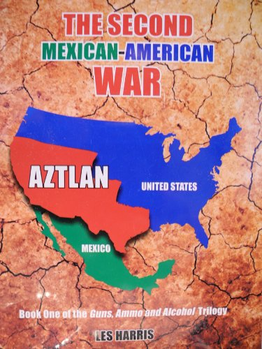 Amazoncom The Second Mexican American War The Guns Ammo And - Us-map-before-mexican-american-war