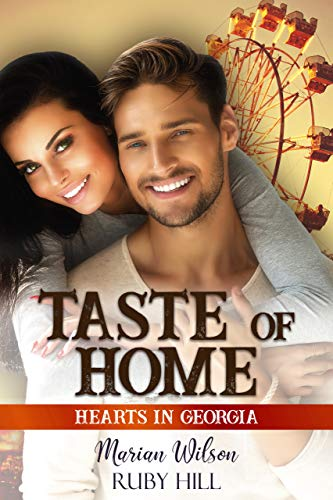 Taste of Home: Hearts in Georgia by [Hill, Ruby , Wilson, Marian ]