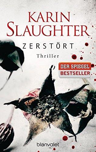 Read Online Zerstört (Grant-County-Serie, Band 6) pdf