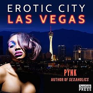 Erotic City: Las Vegas Audiobook