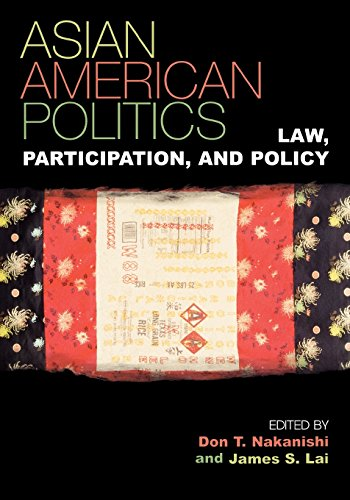 National Series Race (Asian American Politics: Law, Participation, and Policy (Spectrum Series: Race and Ethnicity in National and Global Politics))