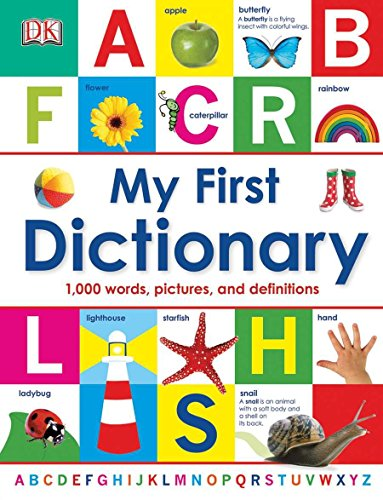 My First Dictionary by DK Publishing Dorling Kindersley
