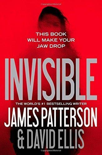 Invisible by Patterson, James, Ellis, David (2015) Paperback