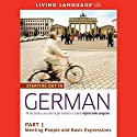 Starting Out in German, Part 1: Meeting People and Basic Expressions Audiobook by  Living Language
