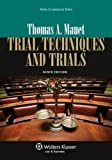 img - for Trial Techniques, Ninth Edition (Aspen Coursebook) by Thomas A. Mauet 9th (ninth) (2013) Paperback book / textbook / text book