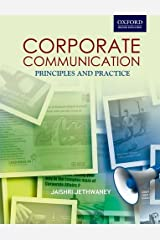 Corporate Communications: Corporate Communication: Principles & Practices (Oxford Higher Education): Principles and Practices Paperback