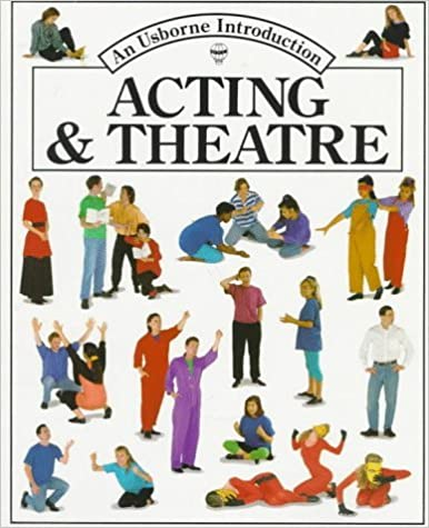 Acting and Theatre (Usborne Introduction) by Cheryl Evans (1992-06-01)
