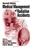 img - for Medical Management of Radiation Accidents book / textbook / text book