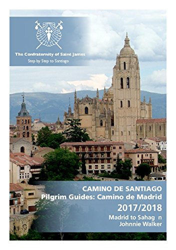 Camino de Madrid Guidebook:...