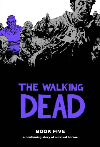 The Walking Dead Book 5