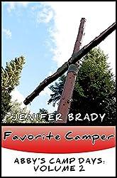 Favorite Camper: Abby's Summer Camp Days: Volume 2