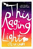 download ebook this raging light by estelle laure (2015-12-22) pdf epub