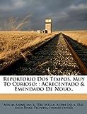 img - for Reportorio Dos Tempos, Muy To Curioso: : Acrecentado & Emendado De Nouo.. (Italian Edition) book / textbook / text book