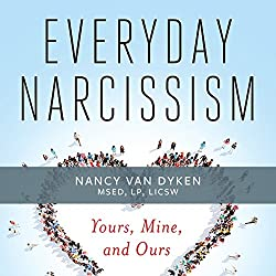 Everyday Narcissism