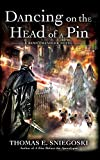 Dancing on the Head of a Pin: A Remy Chandler Novel (Remy Chandler Series)