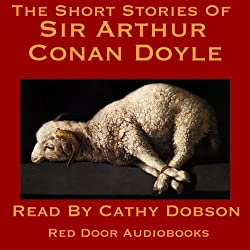 The Short Stories of Sir Arthur Conan Doyle