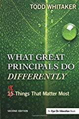 What Great Principals Do Differently: Eighteen Things That Matter Most Paperback