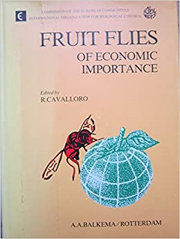 Fruit Flies Of Economic Importance: Proceedings Of The International Symposium Organised Jointly By The Cec And The Iobc, Held In Athens, Greece, From 16th To 19th November 1982 por R. Cavalloro Gratis