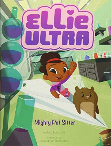 Mighty Pet Sitter (Ellie Ultra)