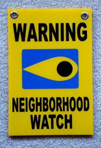 VINBOX WARNING NEIGHBORHOOD WATCH SIGN w/Grommets 8'',x12'', Plastic Coroplast Safety y from VINBOX