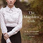 The Magdalen Girls | V. S. Alexander