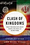 img - for Clash of Kingdoms: What the Bible Says about Russia, ISIS, Iran, and the End Times book / textbook / text book