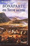 img - for Bonaparte en Terre sainte book / textbook / text book