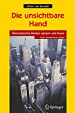 img - for Die unsichtbare Hand:  konomisches Denken gestern und heute (German Edition) book / textbook / text book