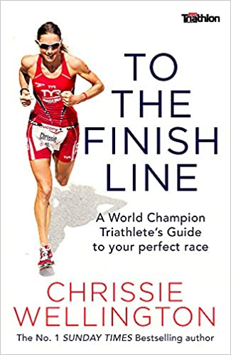 90bc9c71da8 To the Finish Line  A World Champion Triathlete s Guide To Your ...