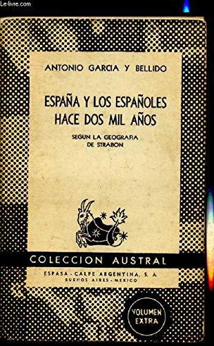España y los españoles hace dos mil años. Según la geografía de Strábon. by G...: Amazon.es: GARCIA Y BELLIDO, Antonio.-: Libros