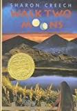 Walk Two Moons[ WALK TWO MOONS ] by Creech, Sharon (Author) May-19-94[ Hardcover ]