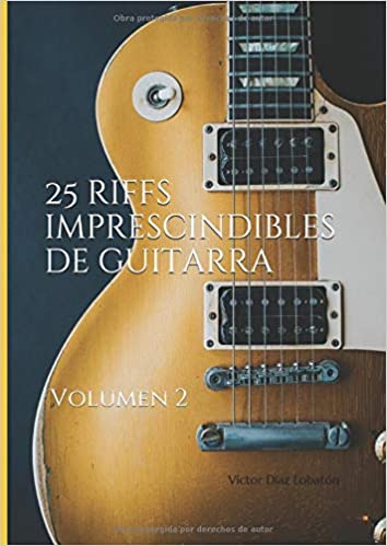 25 riffs imprescindibles de guitarra: Volumen 2 con mp3: Amazon.es ...