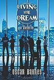 Living the Dream, Oscar Barnes, 1477661093
