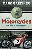 On Motorcycles: The Best of Backmarker
