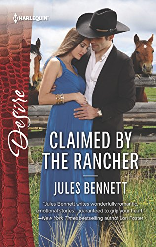 Claimed by the Rancher: A Sexy Western Contemporary Romance (The Rancher's Heirs Book 2)
