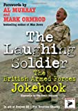 The Laughing Soldier, Al Murray, Marc Ormrod, 161200038X